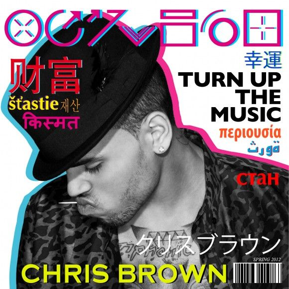 Chris Brown - Turn Up The Music | Music , songs, artists
