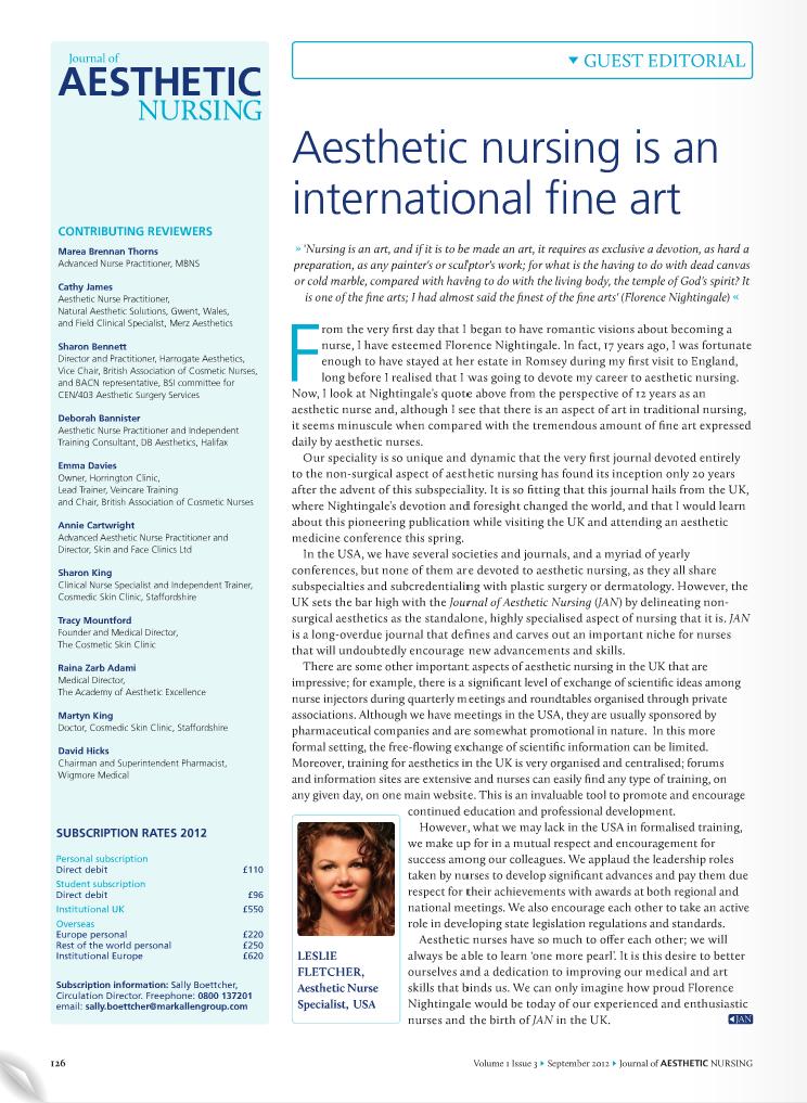 Guest Editorial for Journal of Aesthetic Nursing Leslie Fletcher, RN