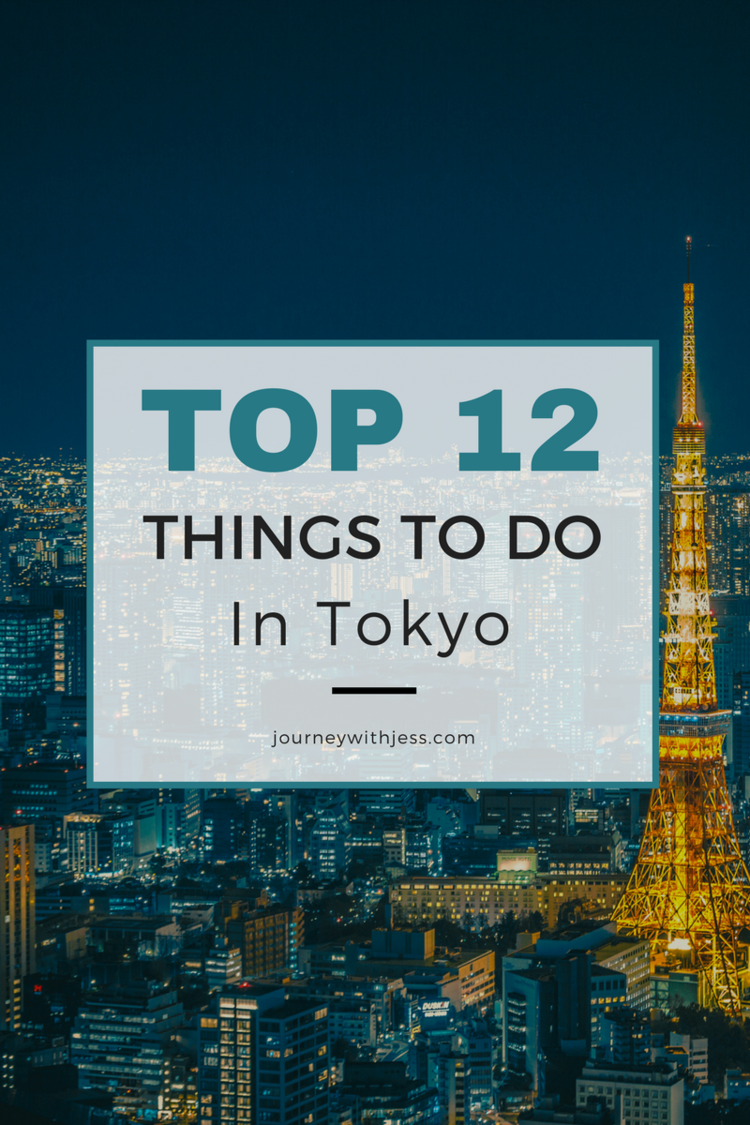 Sep Top Things To Do In Tokyo Things To Do In Things To - 12 things to see and do in tokyo