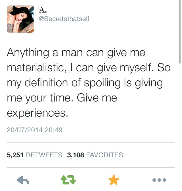 Yes I Just Want Time Materialistic Things Mean Nothing To Me If