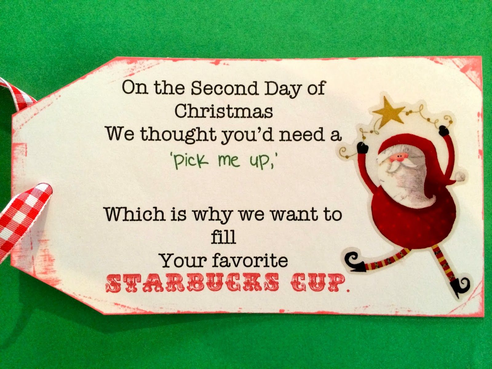 Today for DAY 2 the kids brought their teachers: A little gift card ...