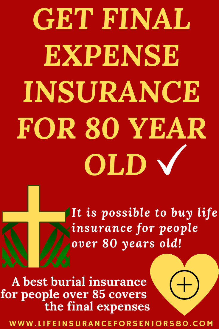 Get Finalexpense Insurance For 80 Year Old Our Goal Is To Find