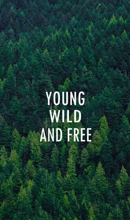 young wild and free  on We Heart It