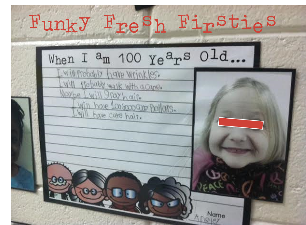My Really Old Firsties... When I am 100 Years Old! Using
