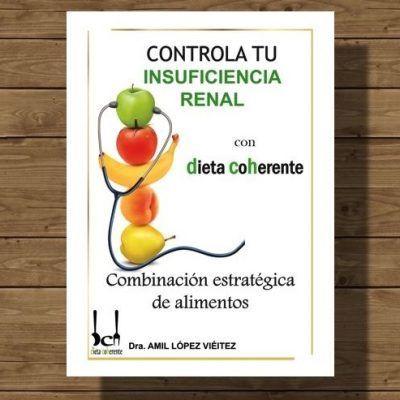 Ebook Sobre Alimentación Y Dieta Para Insuficiencia Renal Insuficiencia Renal Dieta Para Los Riñones Insuficiencia Renal Cronica