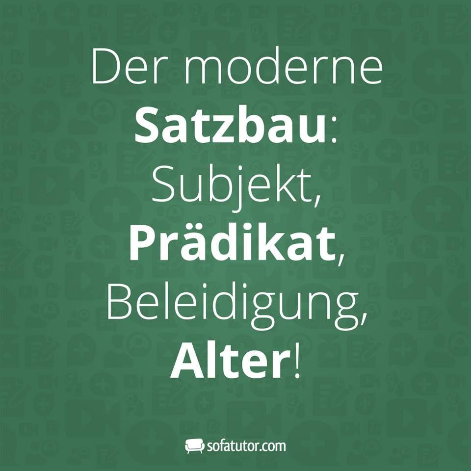Der moderne Satzbau: Subjekt, Prädikat, Beleidigung, Alter!\