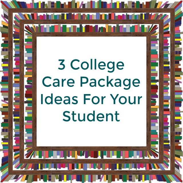 3 College Care Package Ideas For Your Student