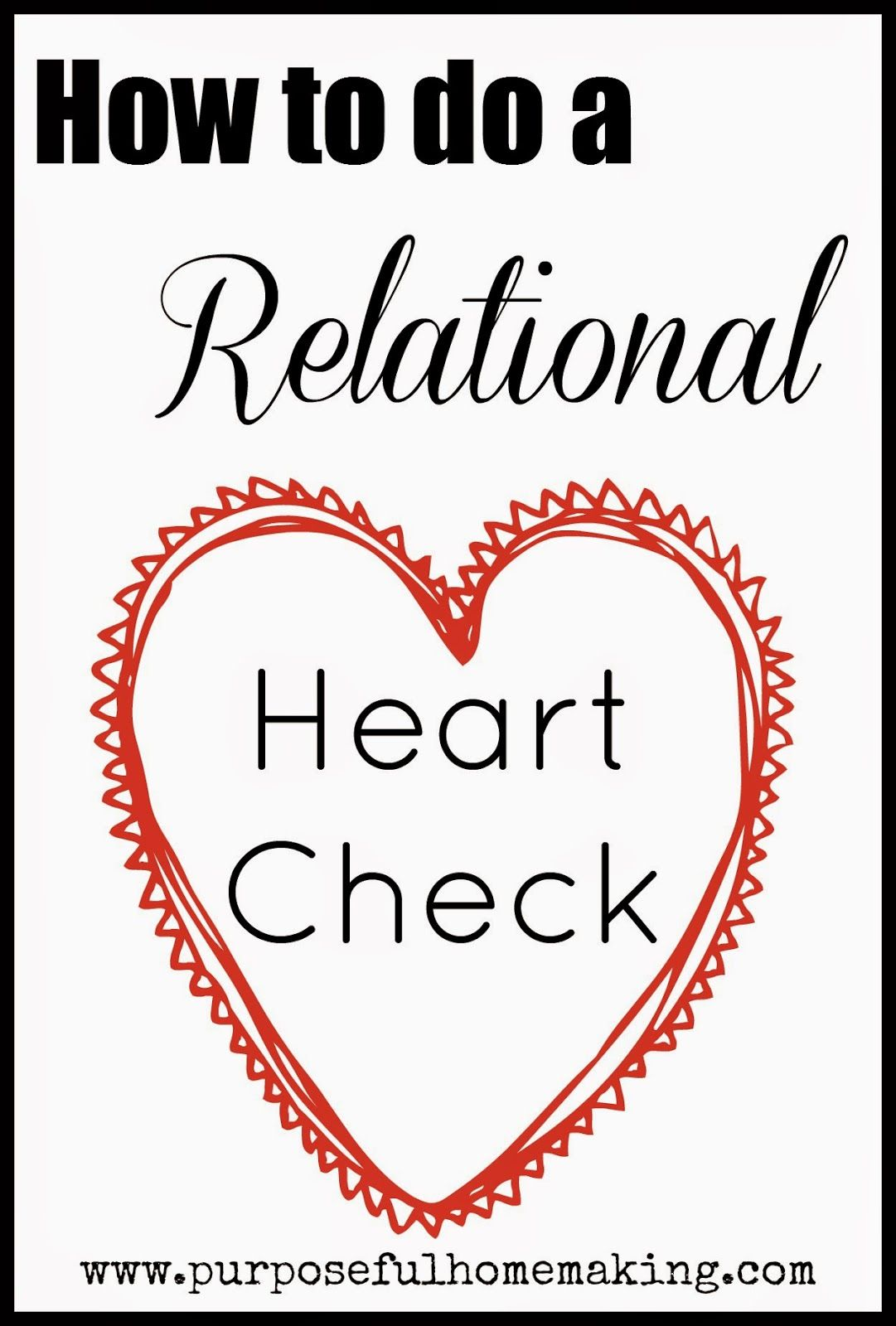 How To Do A Relational Heart Check