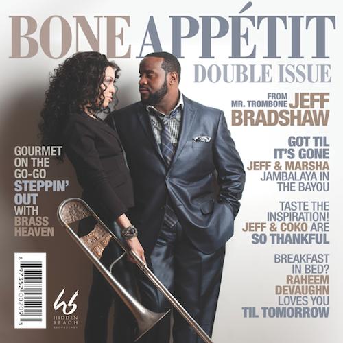 """Jeff Bradshaw """"Bone Appetit"""""""