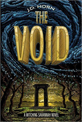 The Void (Witching Savannah Book 3) - Kindle edition by J.D. Horn. Paranormal Romance Kindle eBooks @ Amazon.com.