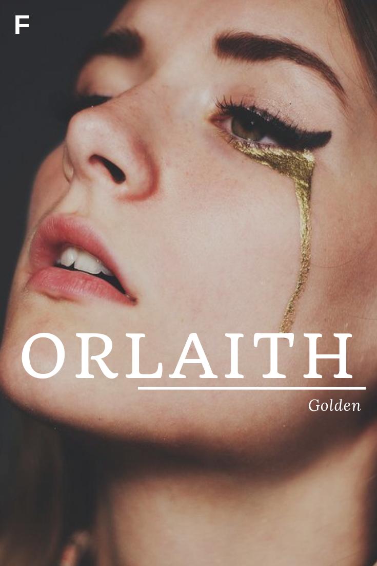 Orlaith Bedeutet Golden Irische Namen O Babynamen O Babynamen Weibliche Na Irish Names Traditional Names Female Names