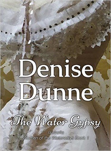 The Water Gypsy:Isabella: Victorian Historical Romance of triumph over adversity (The Women of the Waterways Book 1) - Kindle edition by Denise Dunne. Romance Kindle eBooks @ Amazon.com.
