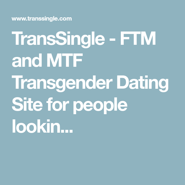 Dating site for ftm