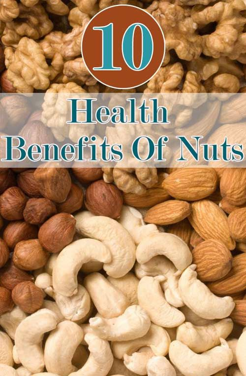 Top 10 Health Benefits And Uses Of Nuts Healthy Nuts Healthy Snacks Recipes Healthy Fats