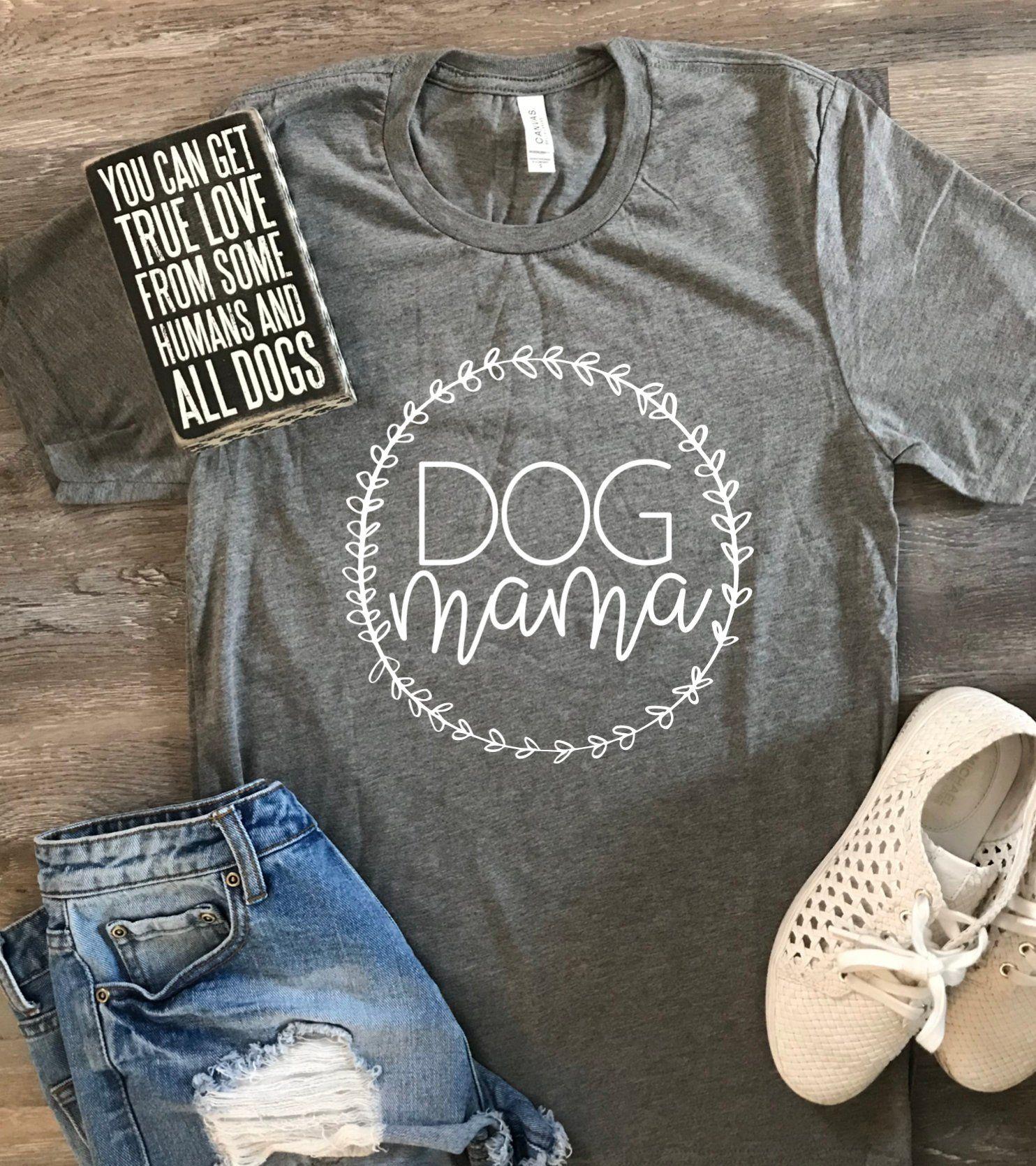 DOG MOM UNISEX Shirt Pet Mom Mothers Day Gift