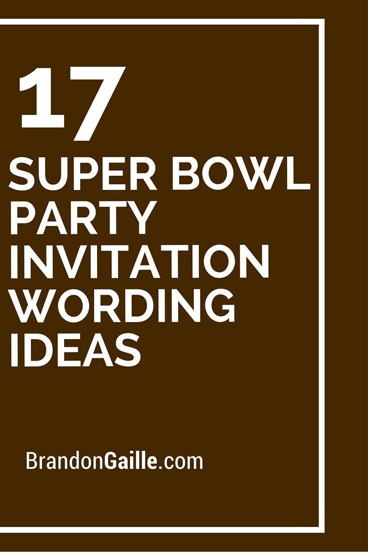 17 Super Bowl Party Invitation Wording Ideas | Super bowl party ...