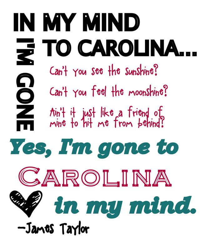 Gone to Carolina... Pinned this for my mom. She loves this song. I don't.