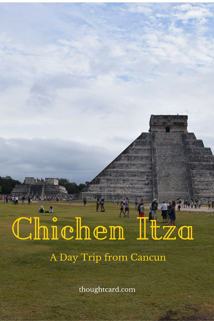 Exploring The Ancient Mayan Ruins At Chichen Itza The Thought Card Blog Posts Mexico Travel