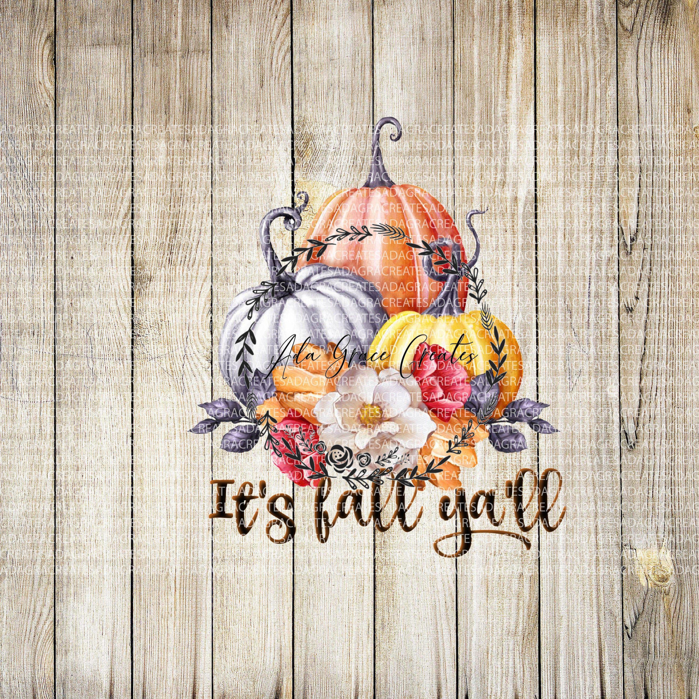 It's Fall Yall /cute fall/ cute pumpkin / fall digital ...