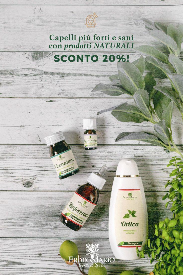 Capelli più forti e sani con prodotti NATURALI Erbecedario Sconto 20%