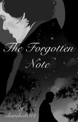 "You should read ""The Forgotten Note"" on #wattpad #fanfiction"