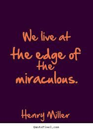 The miraculous