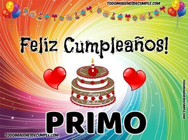 Felicitaciones De Feliz Cumpleaños Para Primos Hermanos Cumpleañ Tarjeta Feliz Cumpleaños Prima Feliz Cumpleaños Amigo Especial Canciones De Feliz Cumpleaños
