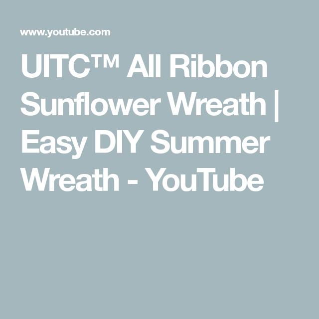 Photo of UITC™ All Ribbon Sunflower Wreath | Easy DIY Summer Wreath – YouTube