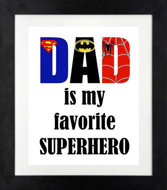 ed1a9b749d1be My Dad is My Favorite Superhero Print // Father's by NothingPanda ...