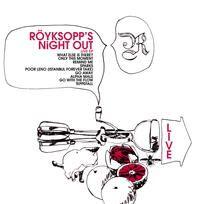 Royksopp`s Night Out - Royksopp