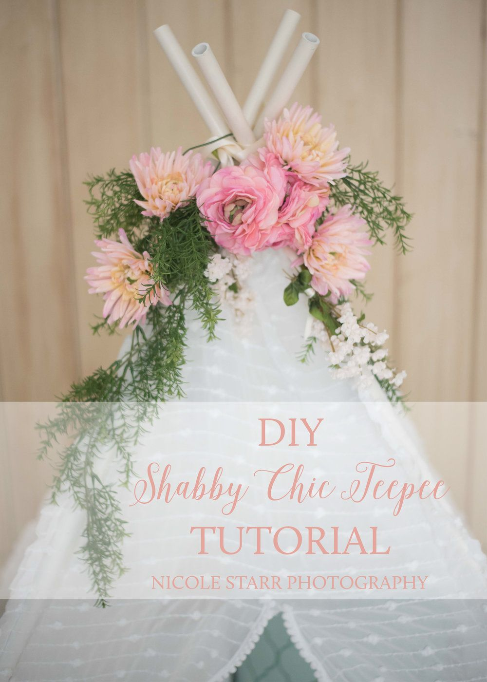 diy shabby chic teepee tutorial to be  mothers and