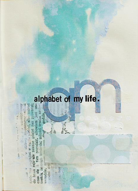 The Alphabet Of My Life Art Journal Techniques Altered Book Art