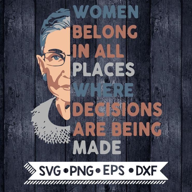 Notorious RBG Svg, Fight for the things that you care