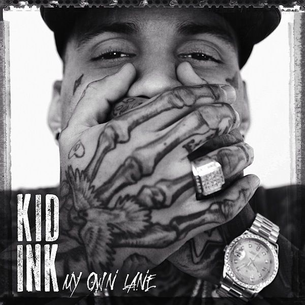 My Own Lane by Kid Ink get it on iTunes!!
