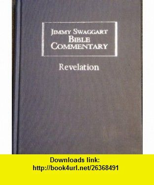 Jimmy swaggart bible commentary revelation jimmy swaggart jimmy swaggart bible commentary revelation jimmy swaggart asin b000t9p1bu tutorials fandeluxe Ebook collections