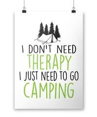 I don't need therapy I just need to go camping. Love camping? This is the perfect coffee mug for you. We ship worldwide. Order yours today!