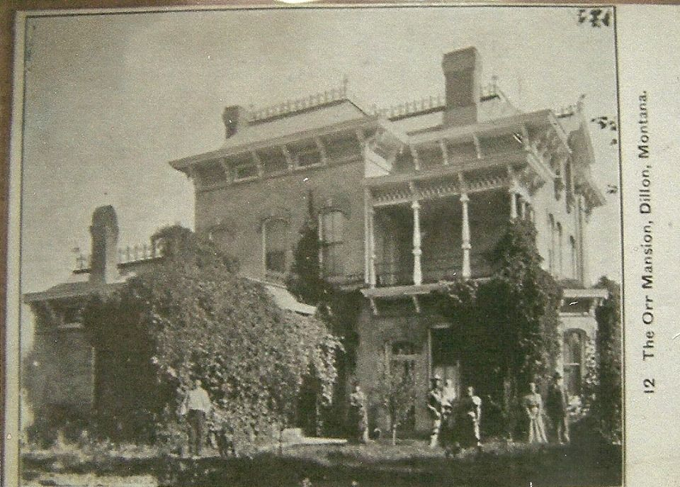 Orr Mansion Dillon Montana