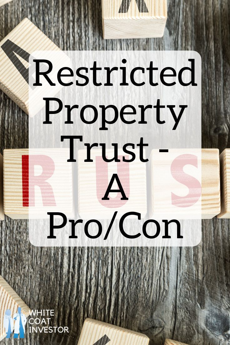 Is a restricted property trust just another businessowned