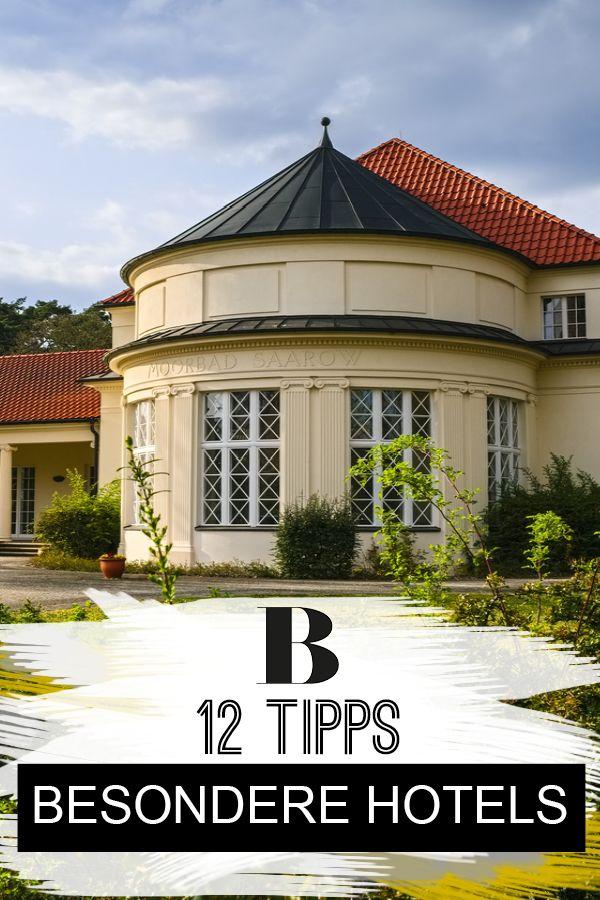 Mal was anderes 12 besondere hotels in deutschland for Besondere hotels weltweit