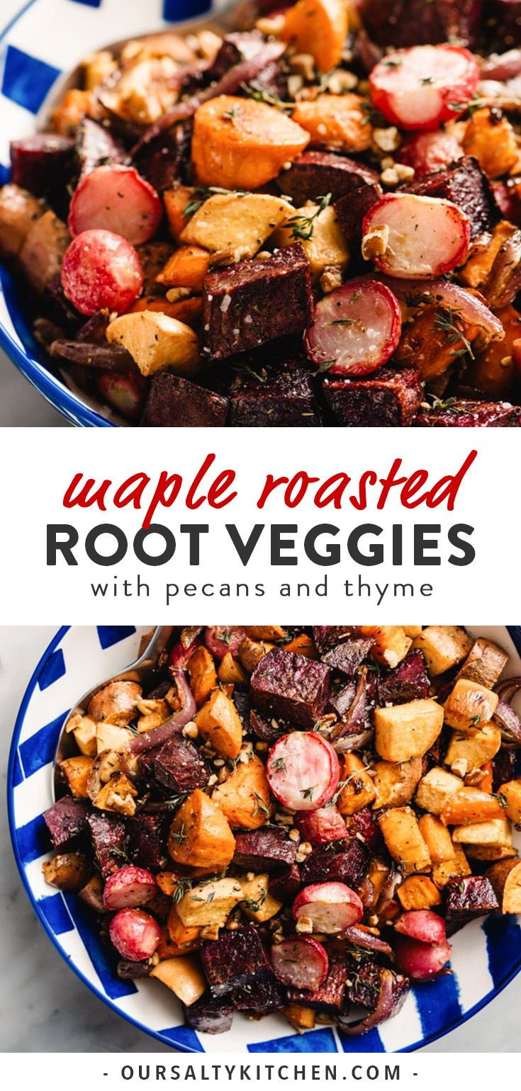 Maple Roasted Root Vegetables with Pecans and Thyme #thanksgivingsidedishes