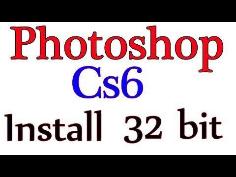 download photoshop cs6 for windows 32 bit