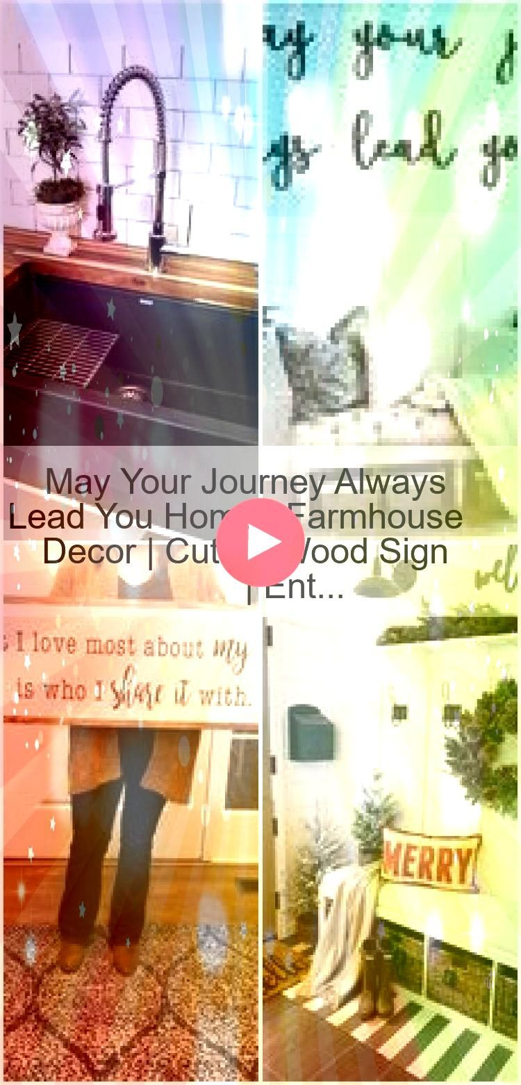 Your Journey Always Lead You Home  Farmhouse Decor  Cutout Wood Sign  Ent  May Your Journey Always Lead You Home  Farmhouse Decor  Cutout Wood Sign  Ent  May Your Journey...
