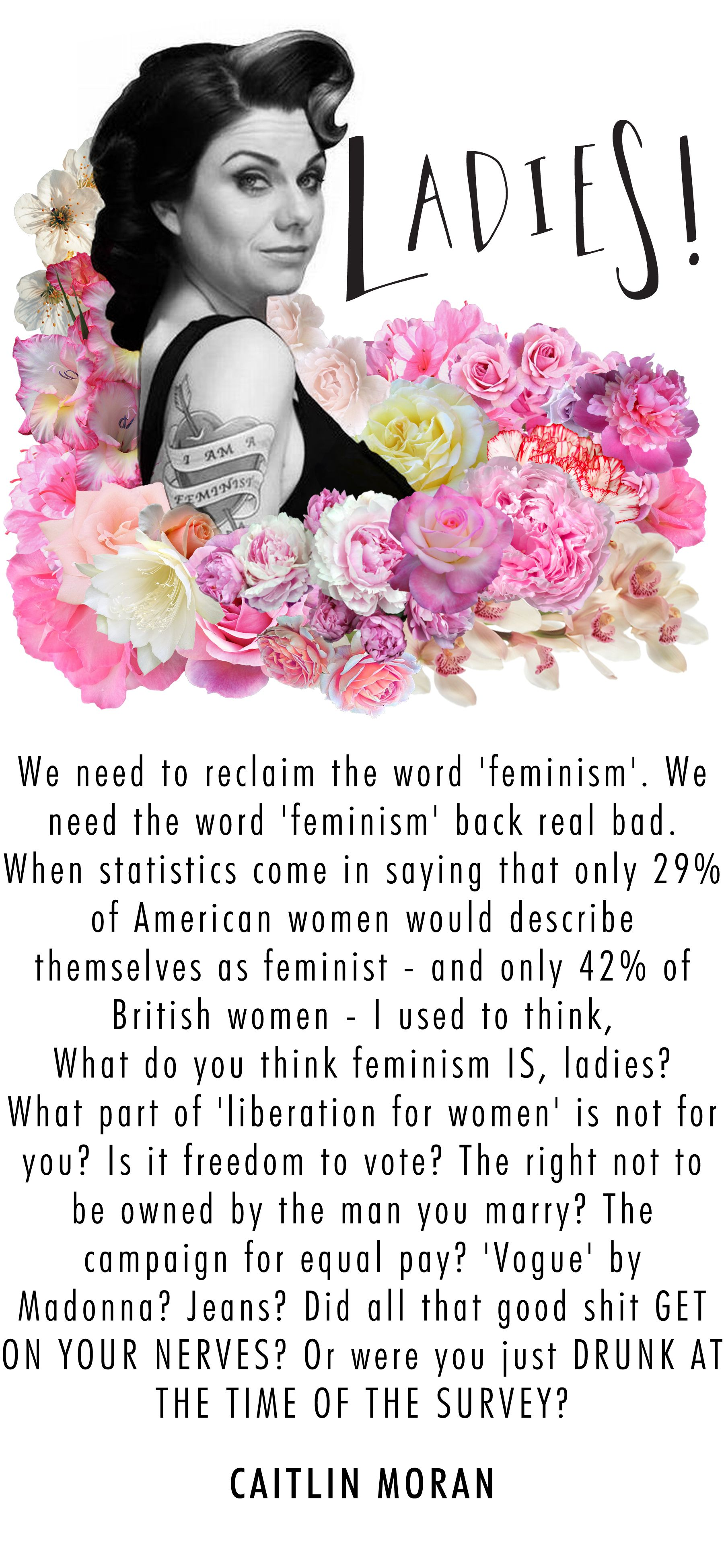 Wise words from writer and bad ass, Caitlin Moran ...