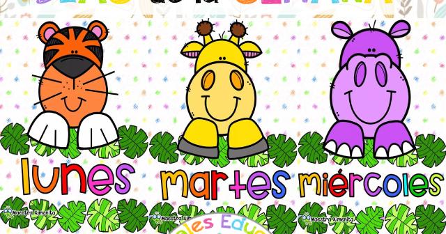 Carteles Y Actividades Para Aprender Los Dias De La Semana Con Ayuda De Animales Juegos P Literatura Para Ninos Calendario Para Ninos Actividades Interactivas