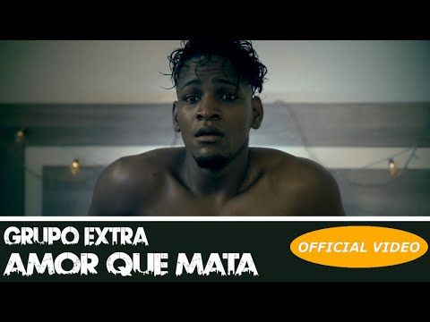 GRUPO EXTRA - AMOR QUE MATA (#MeToo) - (OFFICIAL VIDEO) (BACHATA 2019) - YouTube