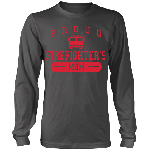 Proud Firefighter's Mom - Front Design