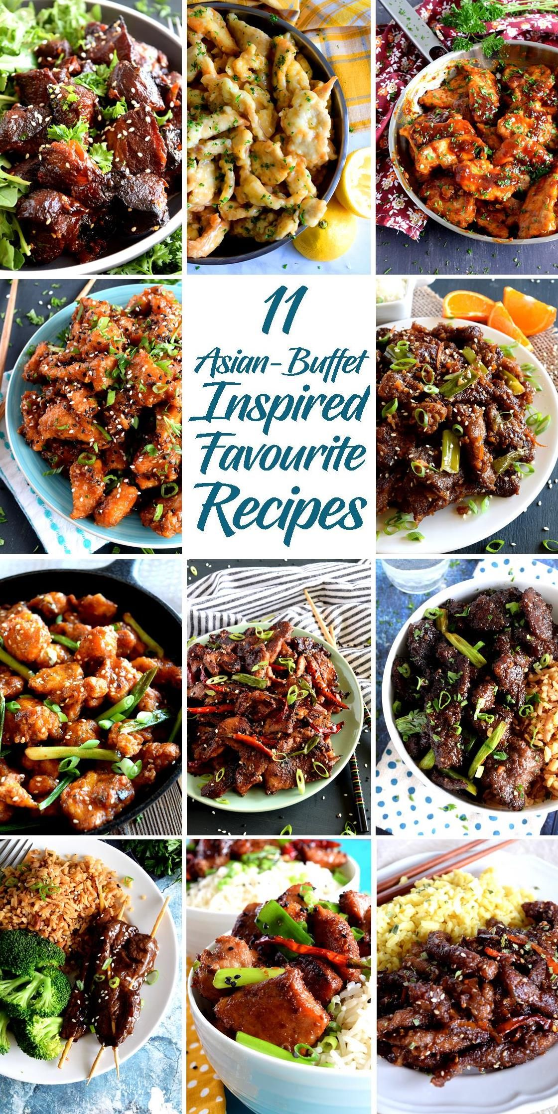 11 Asian Buffet Inspired Favourite Recipes Recipes Favorite Recipes Chicken And Beef Recipe