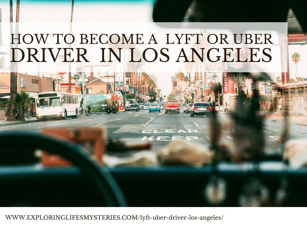 a Lyft or Uber DriverPartner in Los Angeles