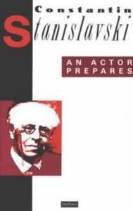 Constantin Stanislavski An Actor Prepares Theatre Actor