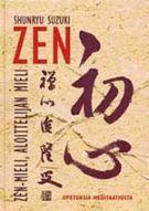 Zen-mieli, aloittelijan mieli (Nidottu, pehmeäkantinen)
